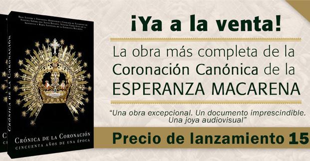 CRÓNICA DE LA CORONACIÓN. 50 Años de una Época